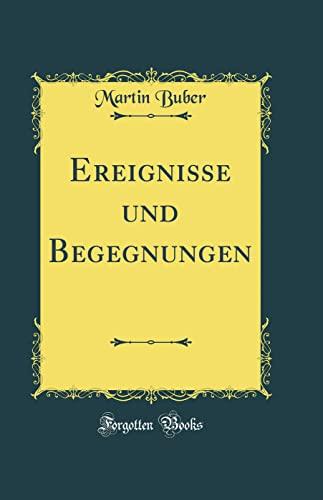 9780265779699: Ereignisse Und Begegnungen (Classic Reprint) (German Edition)