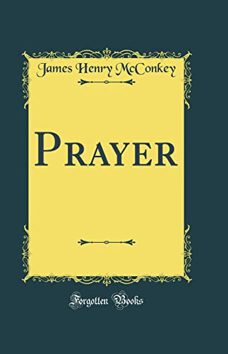 9780265945643: Prayer (Classic Reprint)