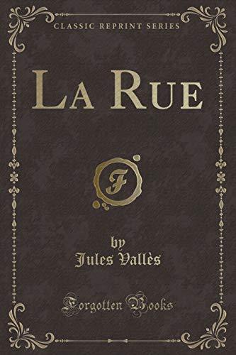 9780266046059: La Rue (Classic Reprint)