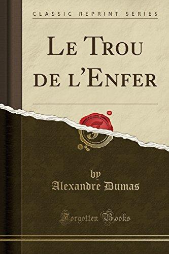9780266093138: Le Trou de L'Enfer (Classic Reprint)