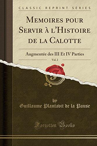 Memoires pour Servir à l'Histoire de la: Pause, Guillaume Plantavit