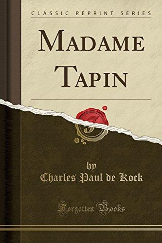 Madame Tapin (Classic Reprint) (Paperback): Charles Paul De