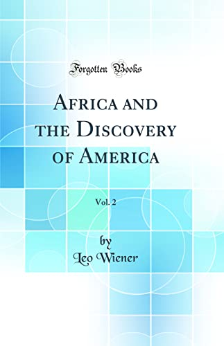 9780266169680: Africa and the Discovery of America, Vol. 2 (Classic Reprint)