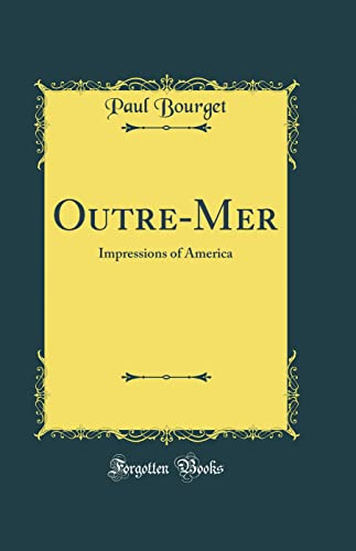 9780266187356: Outre-Mer: Impressions of America (Classic Reprint)