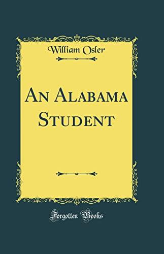 9780266244691: An Alabama Student (Classic Reprint)