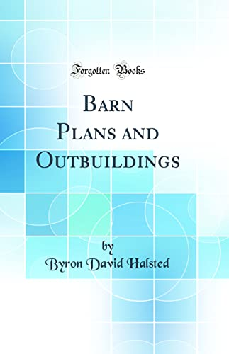 9780266279181: Barn Plans and Outbuildings (Classic Reprint)