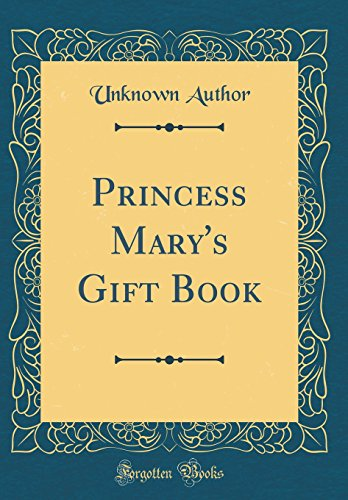 9780266358800: Princess Mary's Gift Book (Classic Reprint)