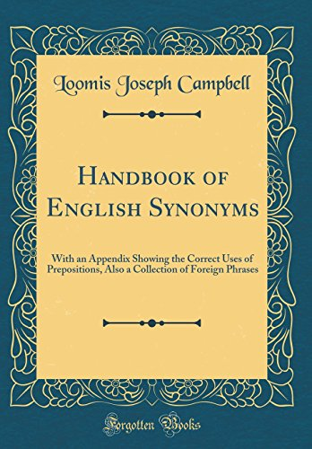 9780266417286: Handbook of English Synonyms: With an Appendix Showing the Correct Uses of Prepositions, Also a Collection of Foreign Phrases (Classic Reprint)