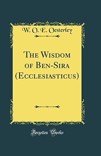 9780266567394: The Wisdom of Ben-Sira (Ecclesiasticus) (Classic Reprint)