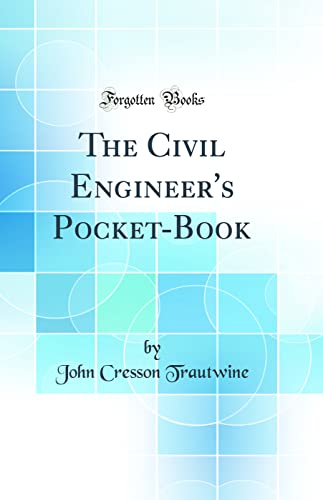 9780266572039: The Civil Engineer's Pocket-Book (Classic Reprint)