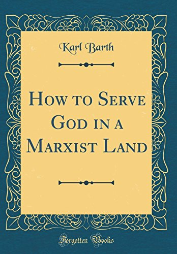 9780266588702: How to Serve God in a Marxist Land (Classic Reprint)