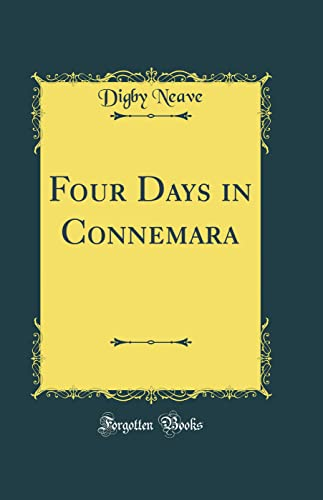 9780266759911: Four Days in Connemara (Classic Reprint)