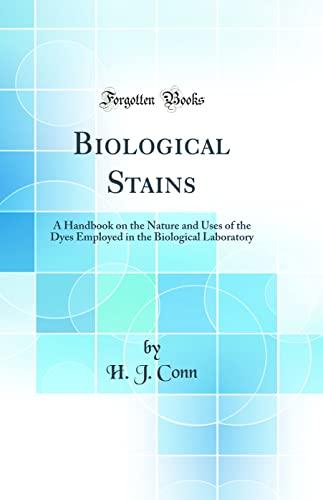 Biological Stains: Conn, H. J.