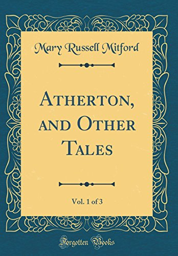 9780266817567: Atherton, and Other Tales, Vol. 1 of 3 (Classic Reprint)