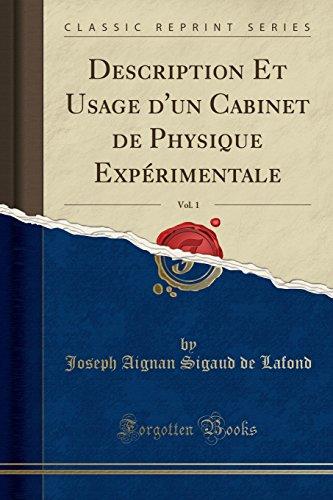 Beispielbild für Description Et Usage d'Un Cabinet de Physique Experimentale, Vol. 1 (Classic Reprint) zum Verkauf von Paperbackshop-US