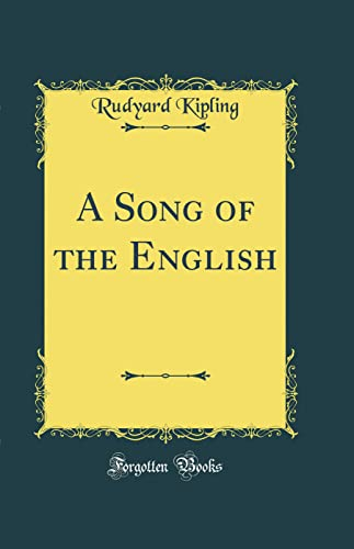 9780267236039: A Song of the English (Classic Reprint)
