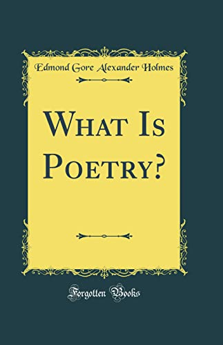 9780267453740: What Is Poetry? (Classic Reprint)