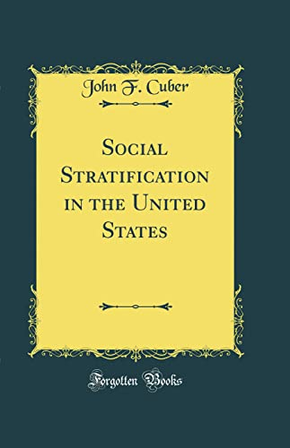 9780267665716: Social Stratification in the United States (Classic Reprint)