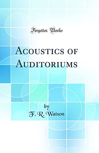 9780267811632: Acoustics of Auditoriums (Classic Reprint)