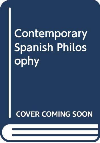 9780268000622: Contemporary Spanish Philosophy