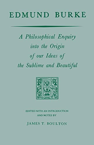 9780268000851: Edmund Burke: A Philosophical Enquiry into the Origin of our Ideas of the Sublime and Beautiful (Prairie State Books)