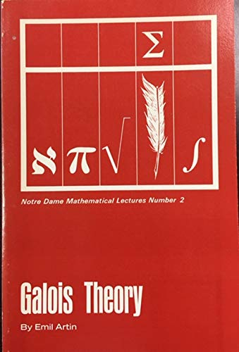 9780268001087: Galois Theory (Notre Dame Mathematical Lectures, Vol. 2)