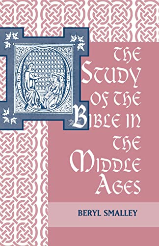 9780268002671: The Study of the Bible in the Middle Ages