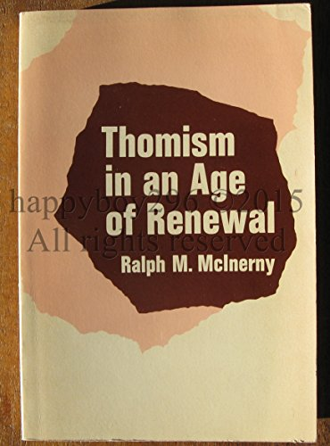 9780268002763: Thomism in an Age of Renewal