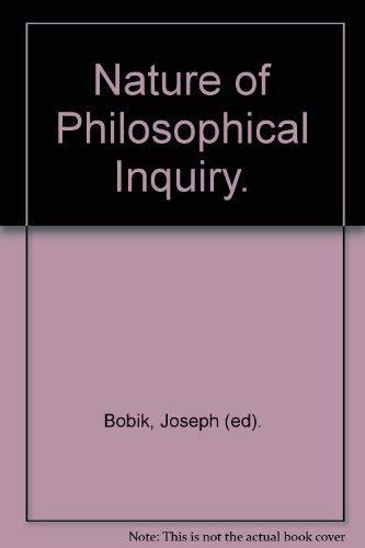 9780268004828: Nature of Philosophical Inquiry.