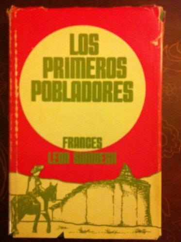 Los Primeros Pobladores; Hispanic Americans of the: Frances Leon Swadesh