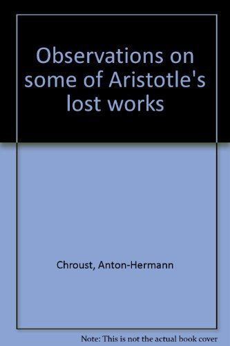 9780268005184: Aristotle, New Light on His Life and Some of His Lost Works, Vol. 2: Observations on Some of Aristotle's Lost Works