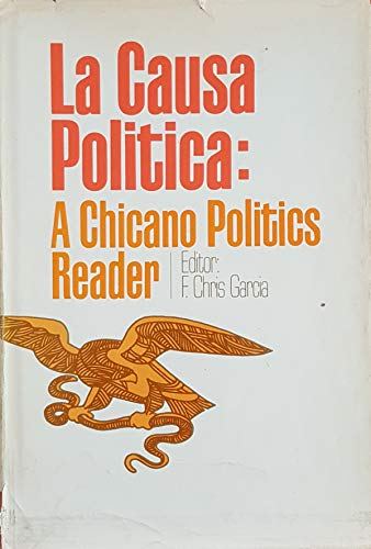 9780268005429: La causa política;: A Chicano politics reader