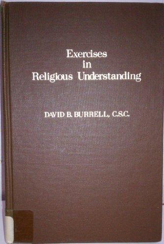 Exercises in religious understanding: Burrell, David B