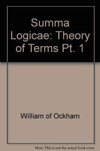 9780268005504: Summa Logicae: Theory of Terms Pt. 1 (English and Latin Edition)