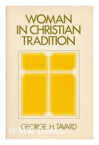 9780268005665: Woman in Christian Tradition