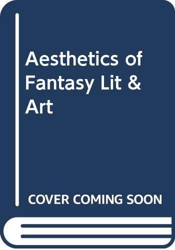 9780268005986: Aesthetics of Fantasy Literature & Art