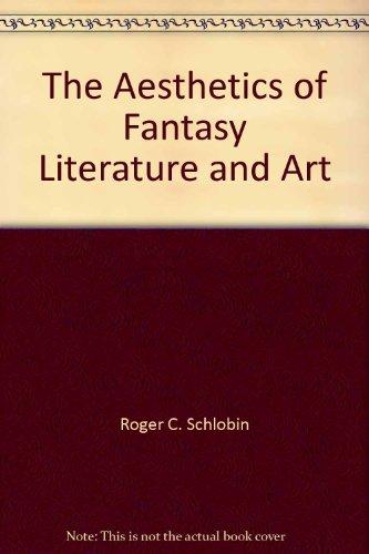 9780268006006: The Aesthetics of Fantasy Literature and Art