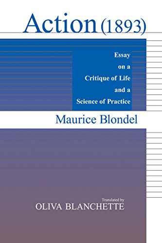 9780268006051: Action (1893): Essay on a Critique of Life and a Science of Practice