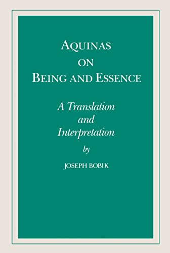 9780268006174: Aquinas on Being and Essence: A Translation and Interpretation