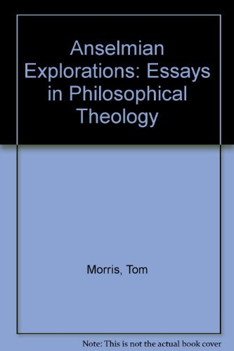 9780268006211: Anselmian Explorations: Essays in Philosophical Theology