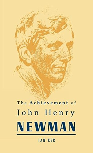 9780268006242: Achievement of J.H Newman