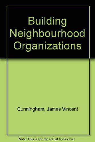 9780268006693: Building Neighborhood Organizations