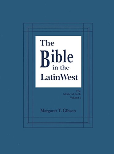 9780268006938: The Bible in the Latin West (The Medieval Book, Vol 1)