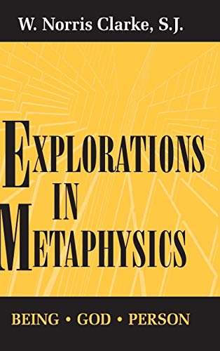 9780268006969: Explorations in Metaphysics: Being-God-Person