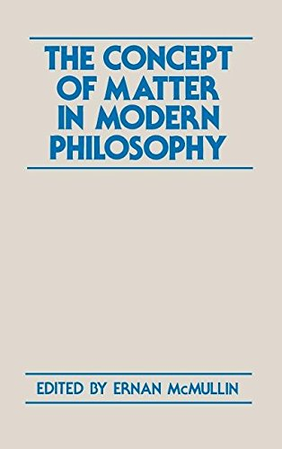 9780268007065: The Concept of Matter in Modern Philosophy