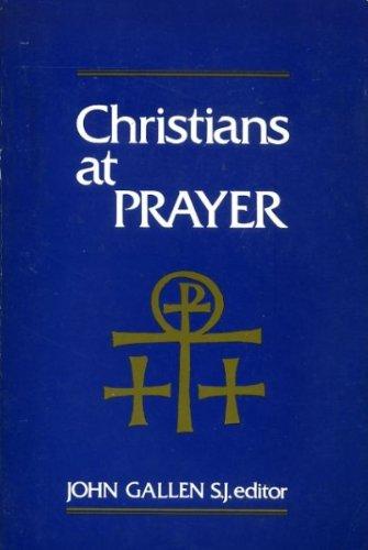 9780268007195: Christians at prayer. (Liturgical studies)