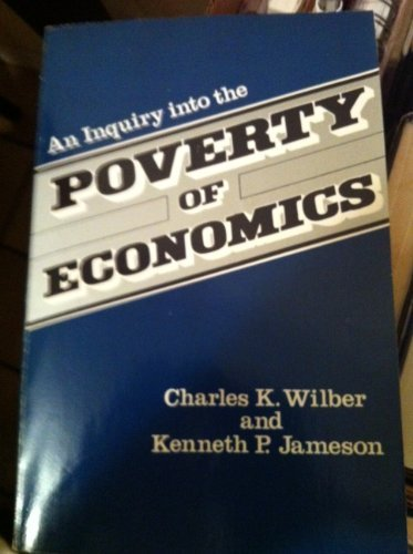 9780268007430: An Inquiry Into the Poverty of Economics