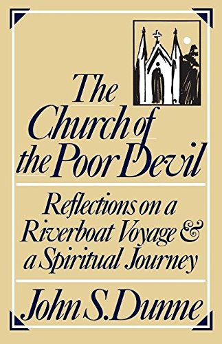 9780268007461: The Church of the Poor Devil: Reflections on a Riverboat Voyage and a Spiritual Journey