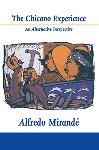 9780268007492: The Chicano Experience: An Alternative Perspective