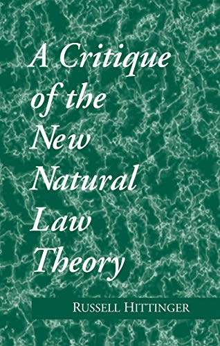 9780268007669: Critique of the New Natural Law Theory (Revisions)